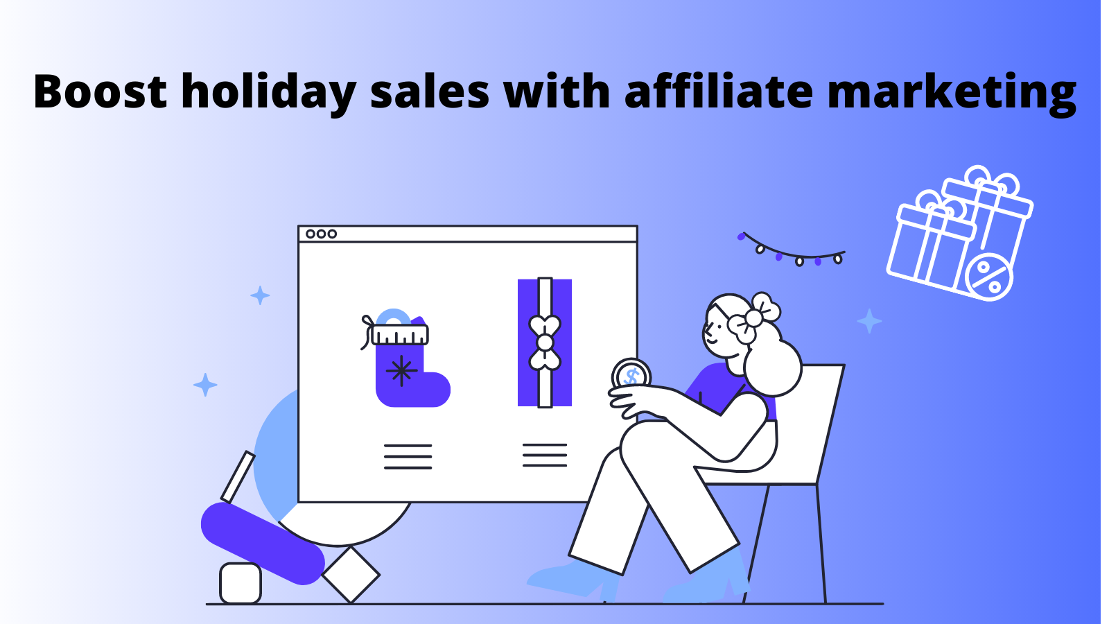 Strategies for a successful affiliate marketing campaign on the holiday season